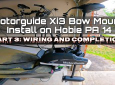 Hobie PA 14 Motorguide Xi3 Install Part 3 - Wiring and Completion