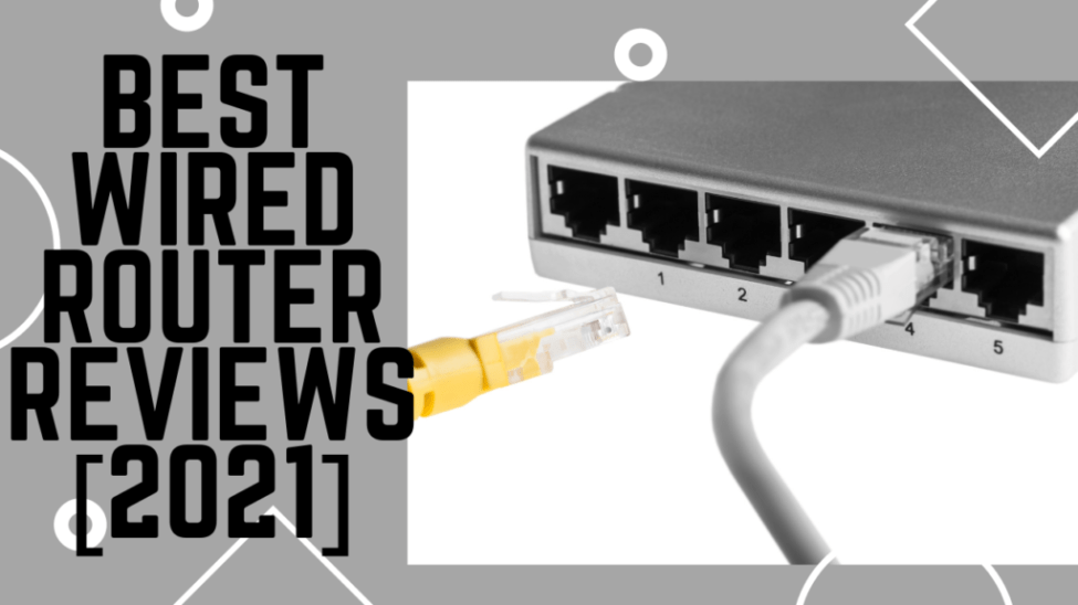 Best Wired Router