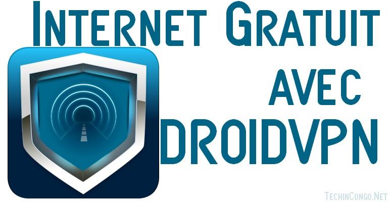 Droidvpn internet gratuit