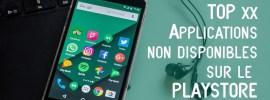 10 meilleures applications non disponibles sur Google Play store