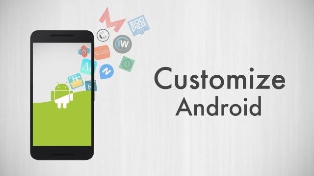 Customize Android