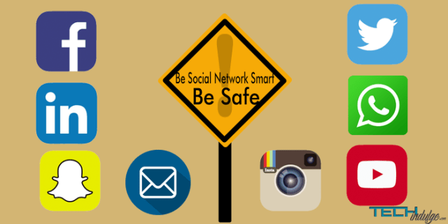 Be social Network smart Be safe
