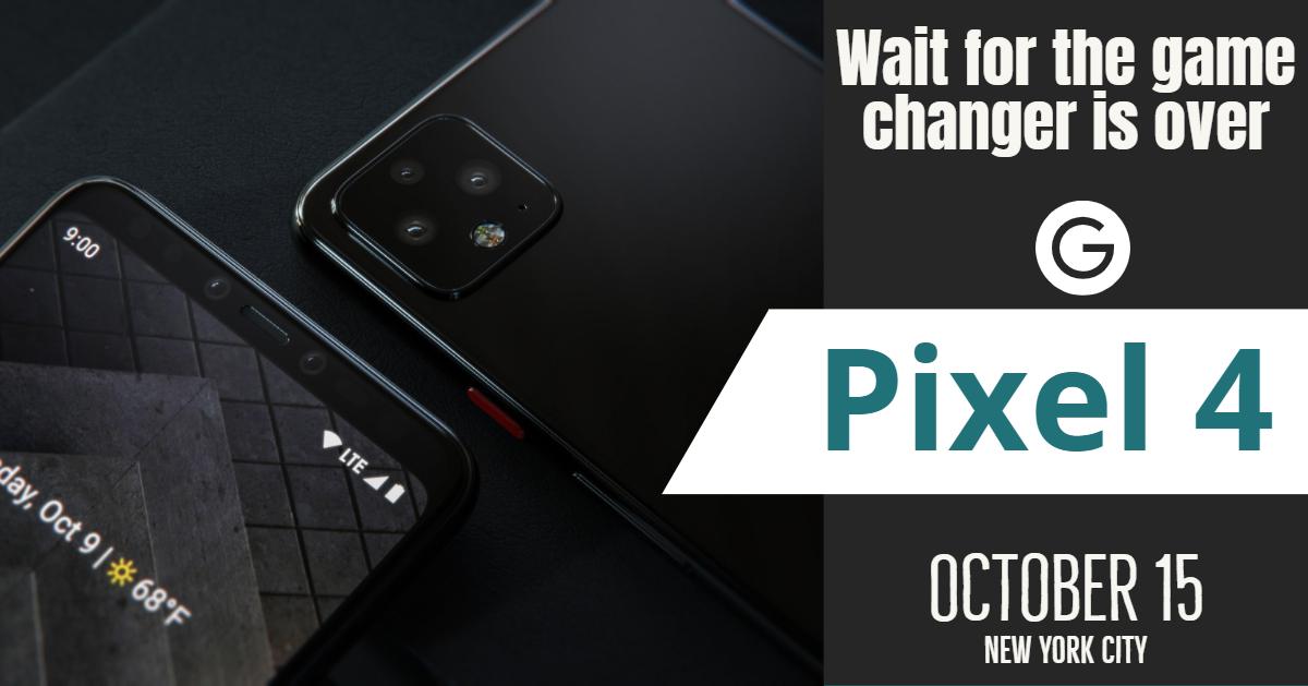 Pixel 4 - Big Boy is coming. 2