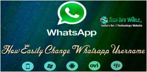 How to Easily Change The WhatsApp Username (Updated)