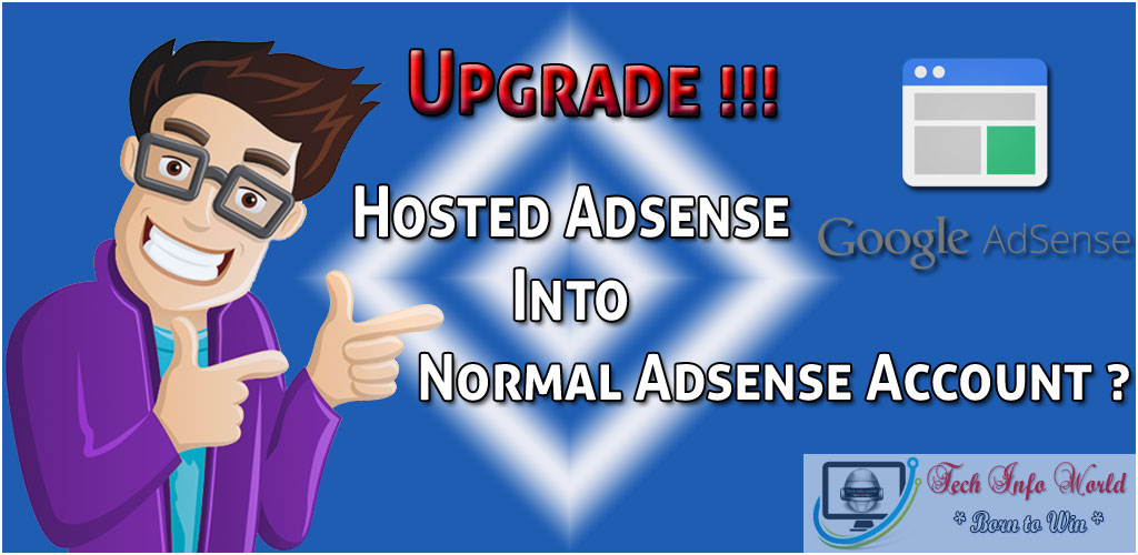 Upgrade Hosted adsense account