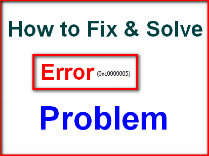 [SOLVED] Error Code 0xc0000005 Problem (100% Working)