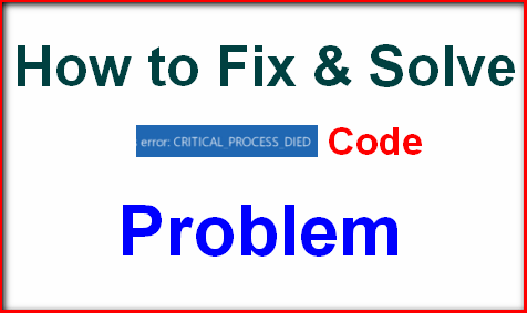 how to fix error critical process died