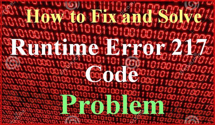 FiXED] Runtime Error 217 Windows PC Code Issue (100% Working)