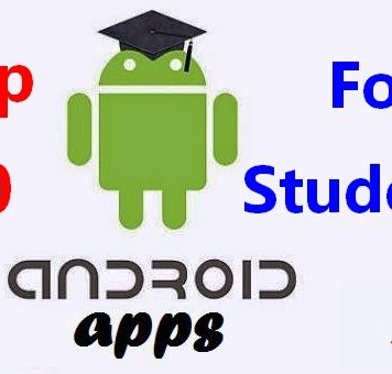 Top 10 Android Apps for Students to Use in 2017