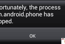 Unfortunately The Process Com.Android.Phone Has Stopped