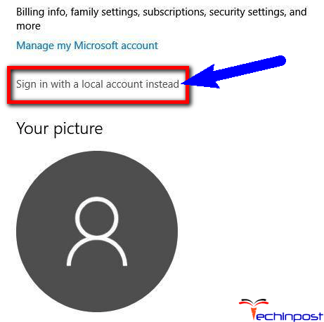 Switch to the Local Account on your PC