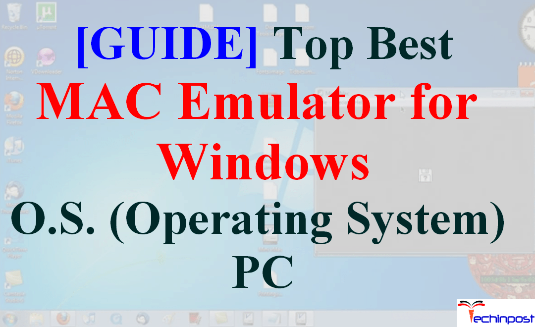 GUIDE] Best MAC Emulator for Windows OS (Operating System) PC
