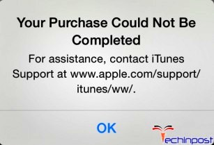 Your Purchase Could Not Be Completed