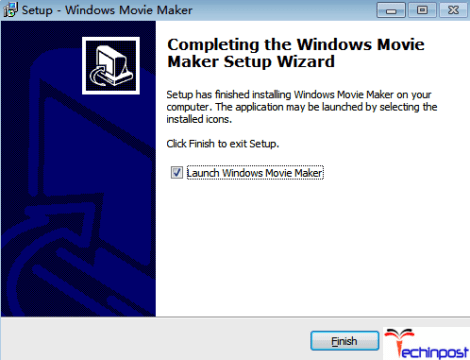 Finally, the option 'Launch Windows Movie Maker' is checked by default