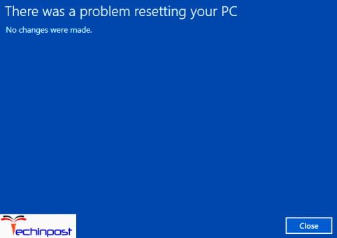 There was a Problem Resetting your PC