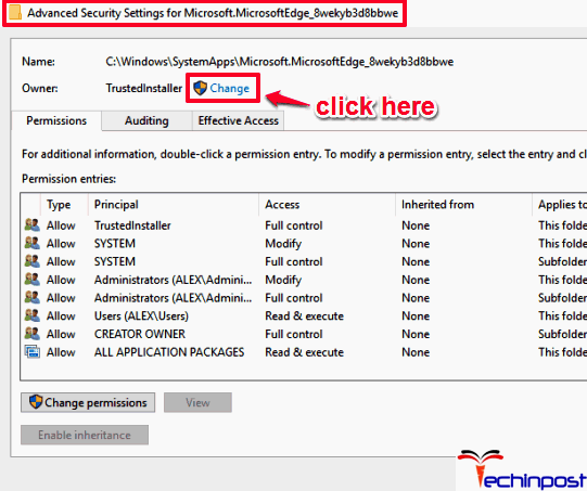On the window that opens, locate the owner and click on the change link to change the Trustedinstaller