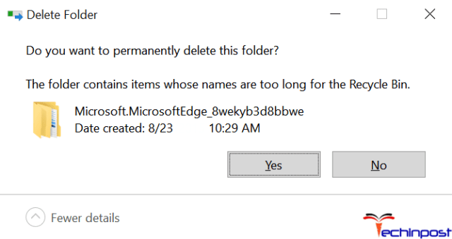 You might also be prompted to delete it as the folder size permanently is very long. Click on the OK button and remove it permanently