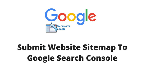 How To Submit Website Sitemap To Google Search Console