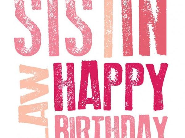 Awe Inspiring Happy Birthday Sister In Law Quotes To Text Message Personalised Birthday Cards Veneteletsinfo