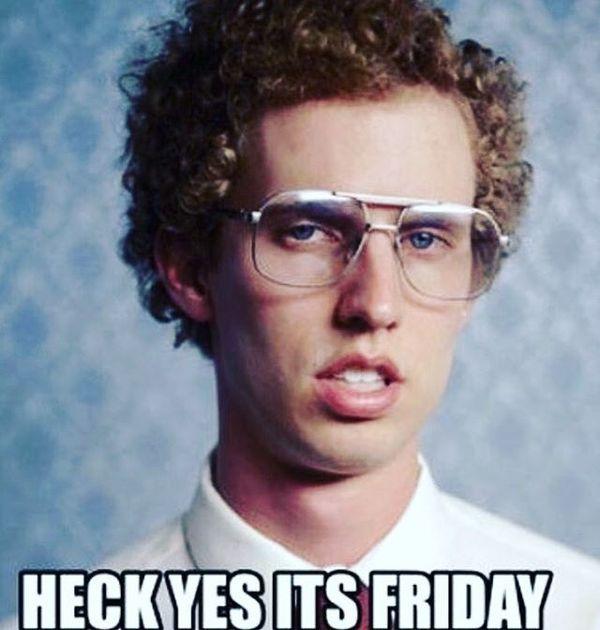 Черт возьми, это пятница