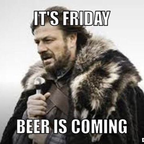 Its friday beer is coming