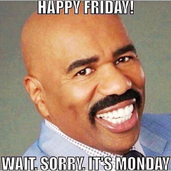 счастливая пятница подожди, извини, сегодня понедельник