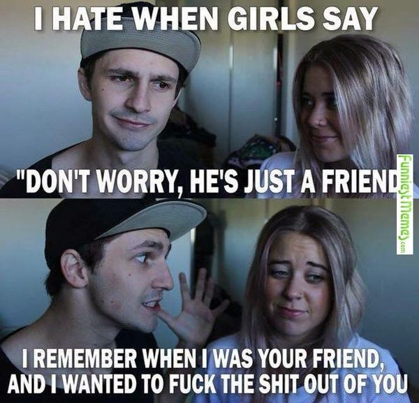 I Hate When Girls Say