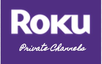 The 14 Best Roku Private Channels