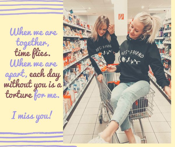 I Miss My Best Friend Quotes 2