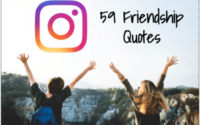 59 Friendship Quotes For Instagram