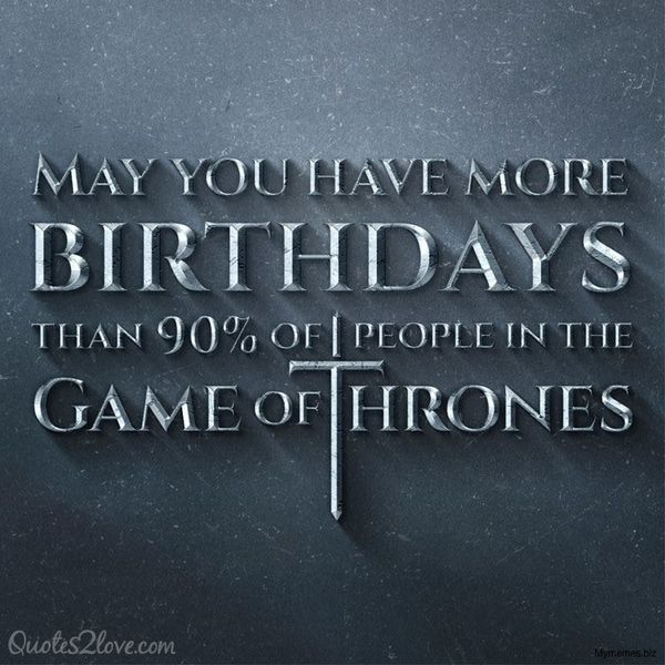 Nice Pics of Game Of Thrones to Say Happy Birthday