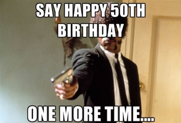 Best 50th birthday meme with wishes
