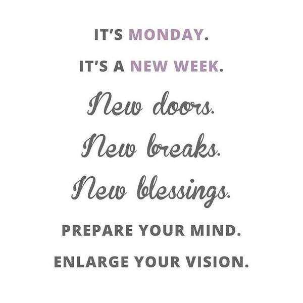 13-it-is-monday-new-week