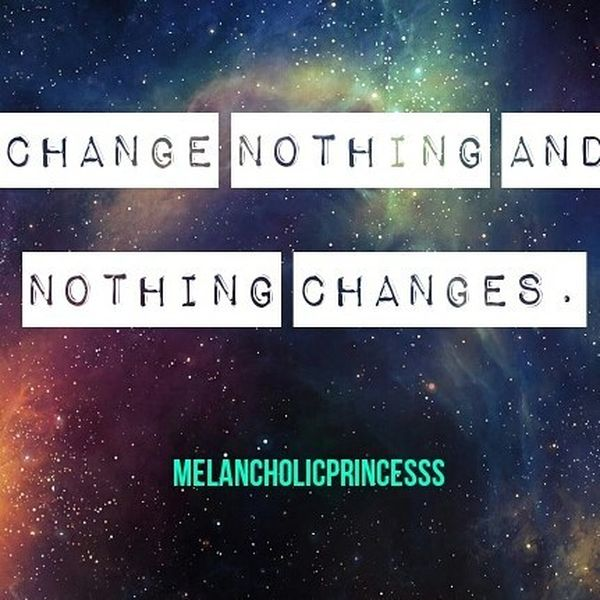 Change Nothing and Nothing Changes