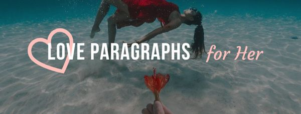 Love Paragraphs for Her – Text Her your Feelings