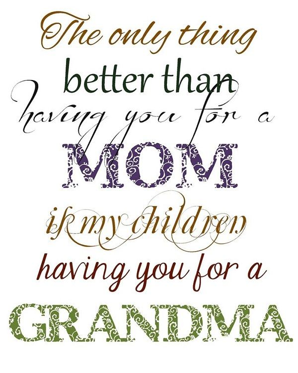Wonderful Quotes to Congratulate Grandmother on Mothers' Day