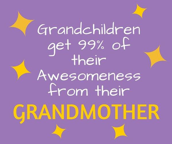 Funny Quotes about Being a Grandma or Having a Grandma