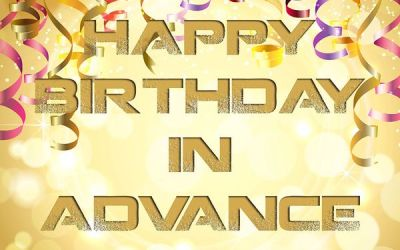 Advance Happy Birthday Wishes to Text a Friend