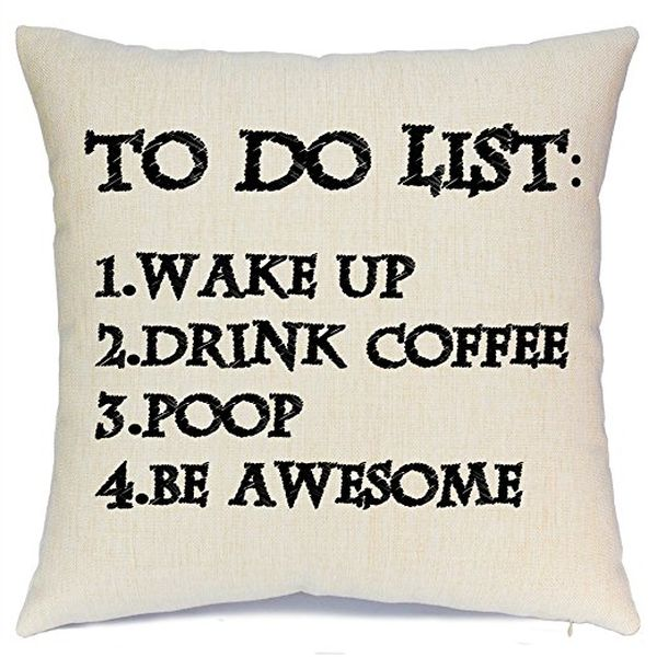 Throw Pillow Cover with Funny Quote to Do List