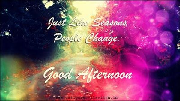 Beautiful-Good-Afternoon-Pictures-with-Quotes 5