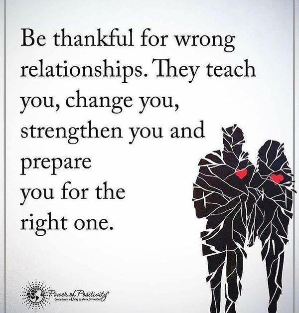 Be thankful for the wrong relationship.