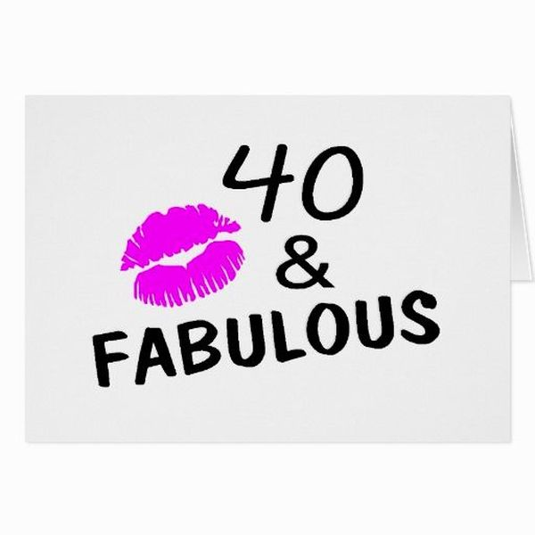 Hilarious 40th birthday pictures for women
