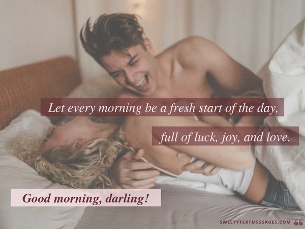 Quote to say good morning beautiful
