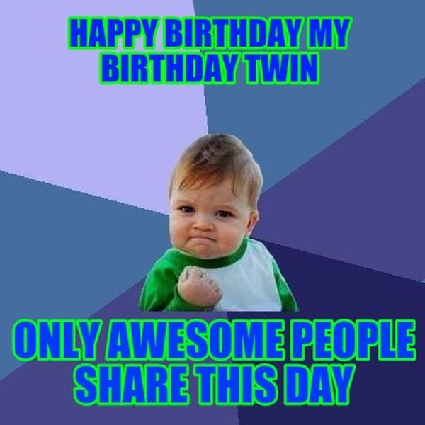 Happy Birthday Twins Quotes Images And Memes