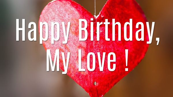 Swell Happy Birthday My Love Personalised Birthday Cards Bromeletsinfo