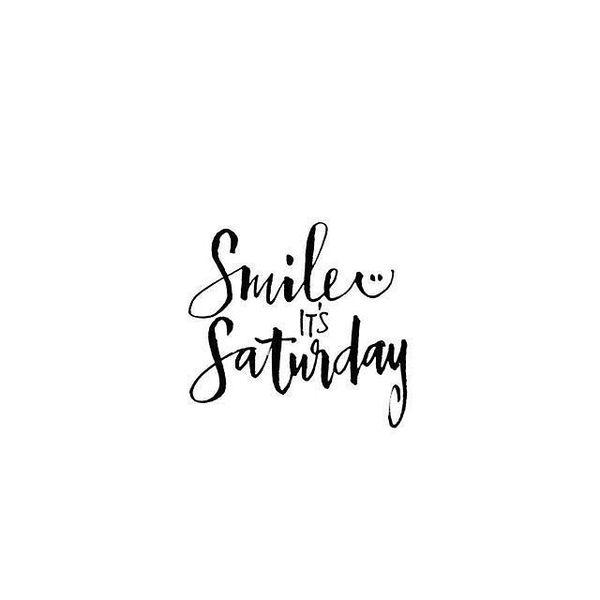 Good Saturday Morning Quotes
