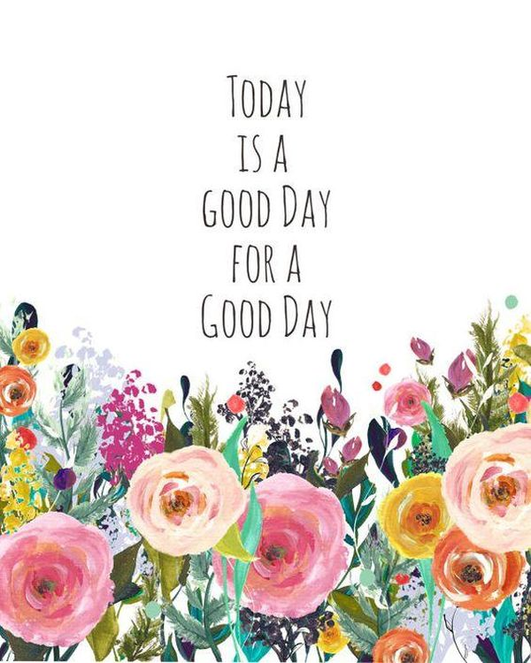 "Great Quotes to Wish ""Have a Good Day!"" for Him"