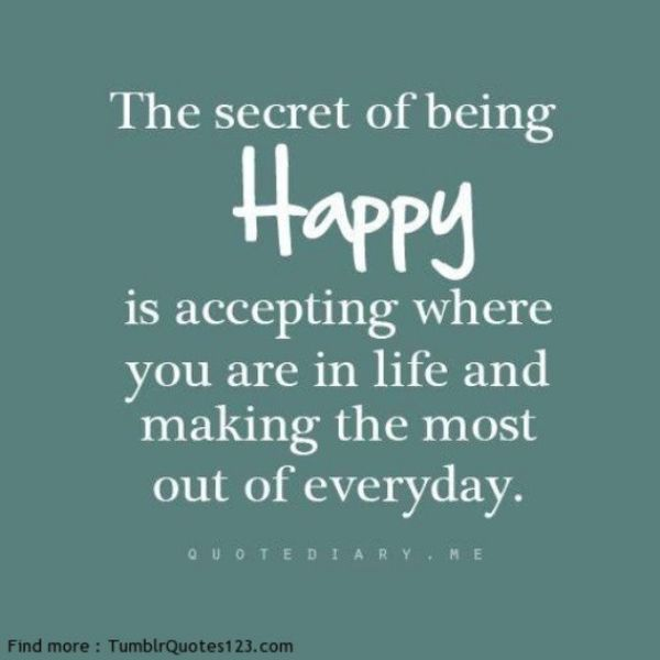 Inspirational Quotes About Finally Being Happy With Life 1