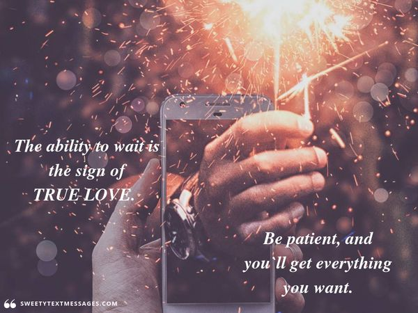 Quote about true love and those who wait