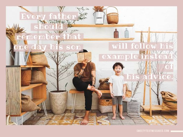 Inspirational quote about dad and son relationship